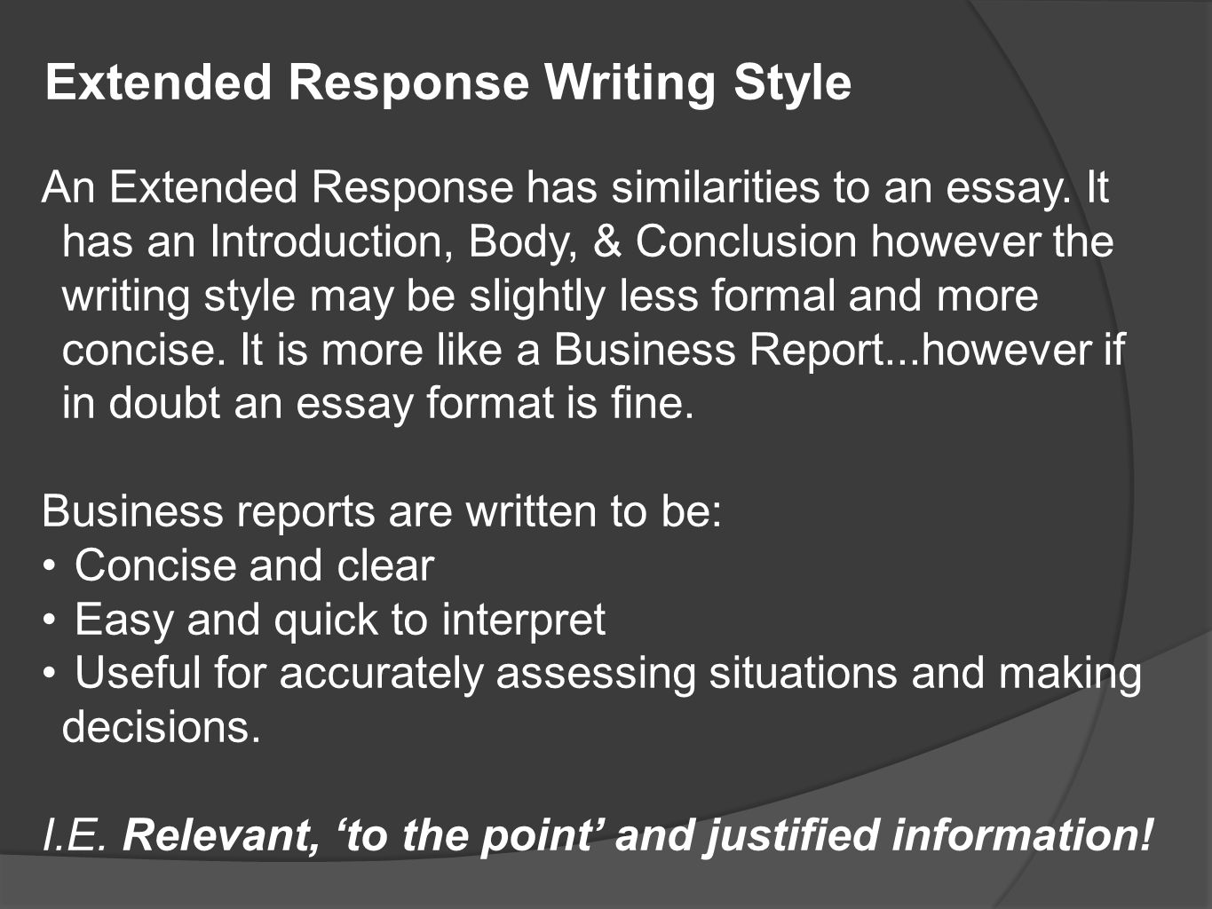 Extended Response Writing Style