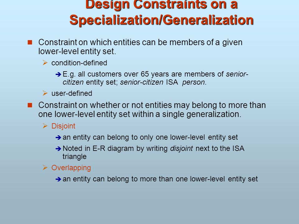 Design Constraints on a Specialization/Generalization