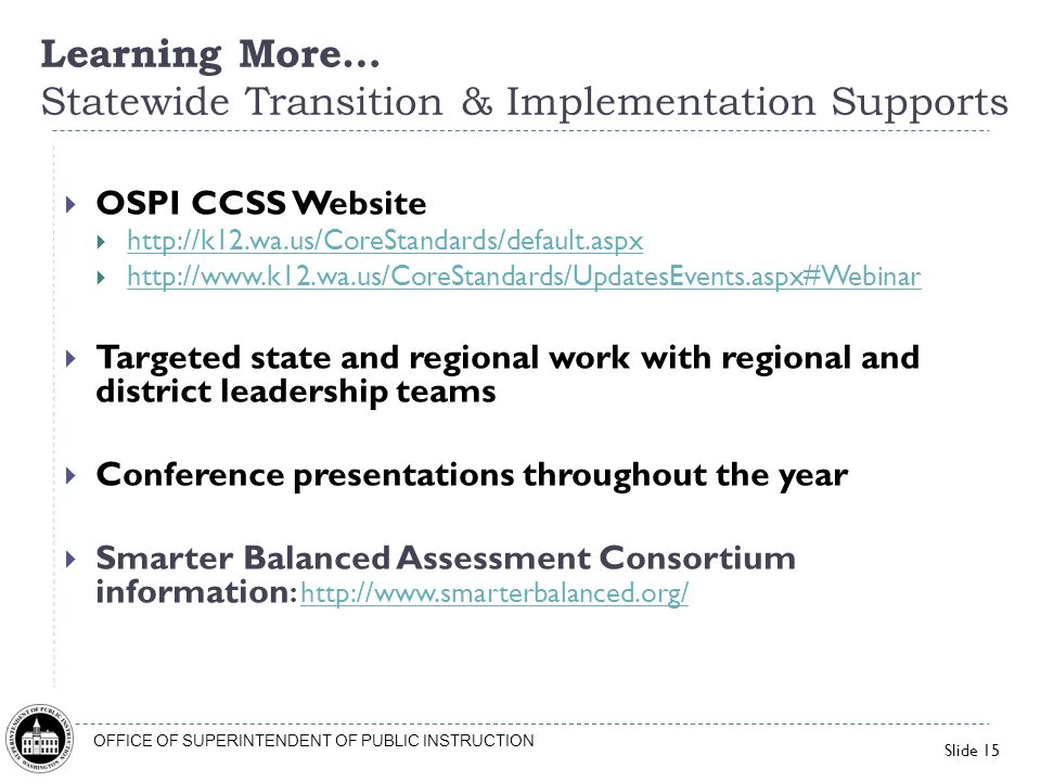 Learning More… Statewide Transition & Implementation Supports