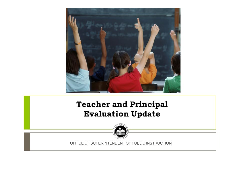 Teacher and Principal Evaluation Update