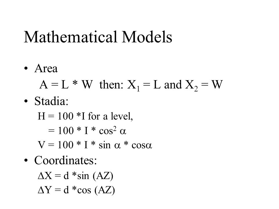Mathematical Models Area A = L * W then: X1 = L and X2 = W Stadia: