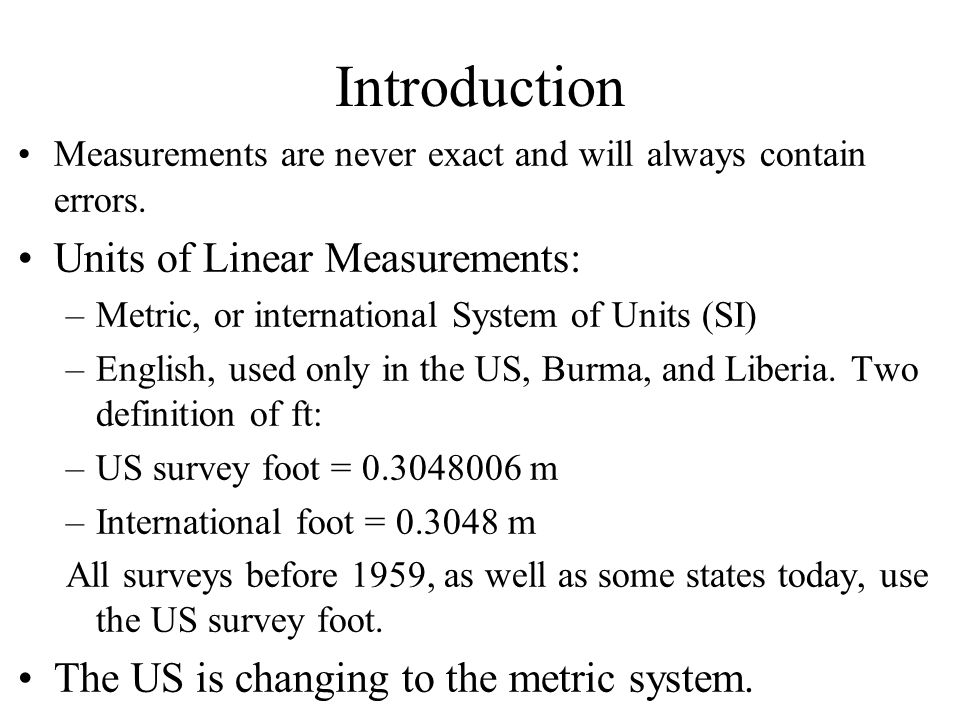 Introduction Units of Linear Measurements:
