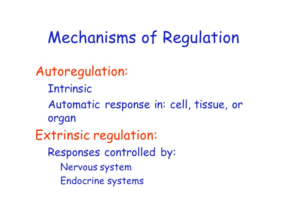 Mechanisms of Regulation