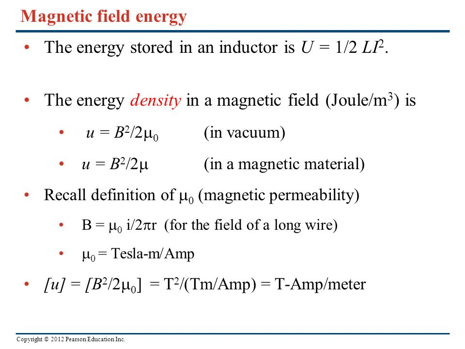 The energy stored in an inductor is U = 1/2 LI2.