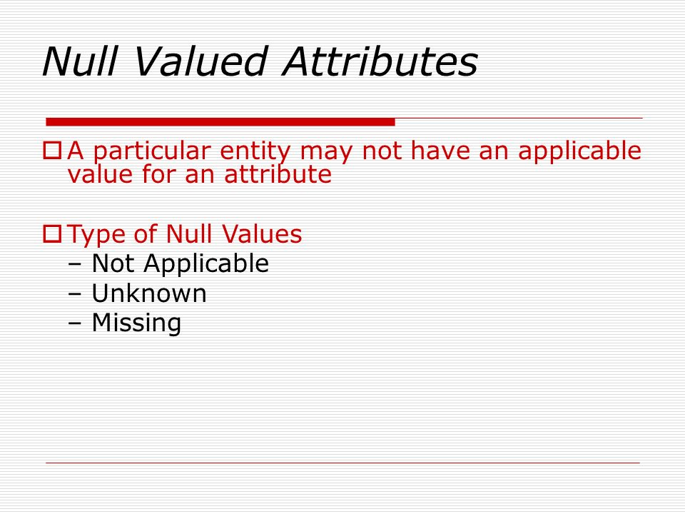 Null Valued Attributes