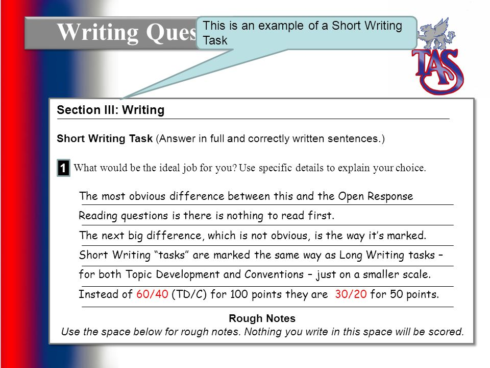 Writing Questions This is an example of a Short Writing Task