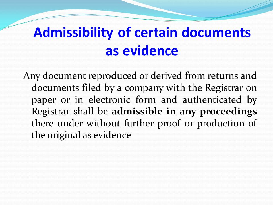 Admissibility of certain documents as evidence