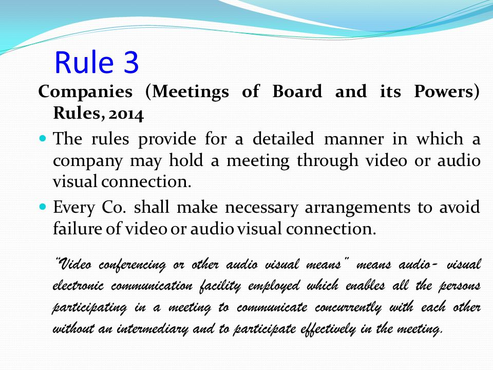 Rule 3 Companies (Meetings of Board and its Powers) Rules, 2014
