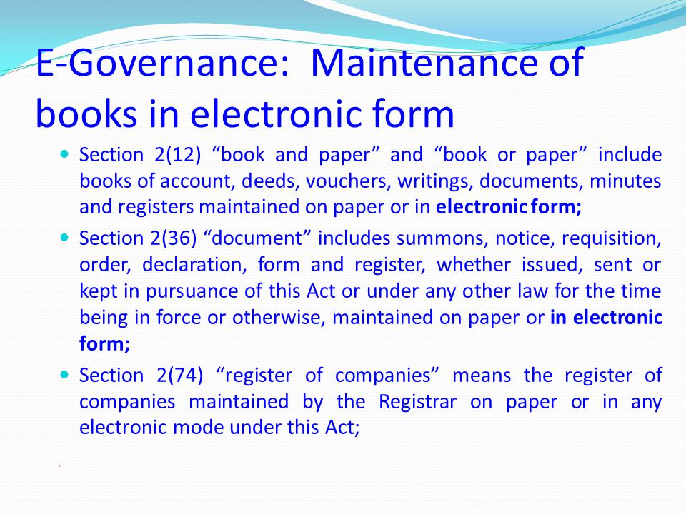 E-Governance: Maintenance of books in electronic form