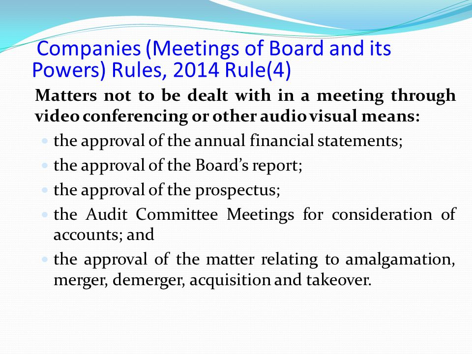Companies (Meetings of Board and its Powers) Rules, 2014 Rule(4)