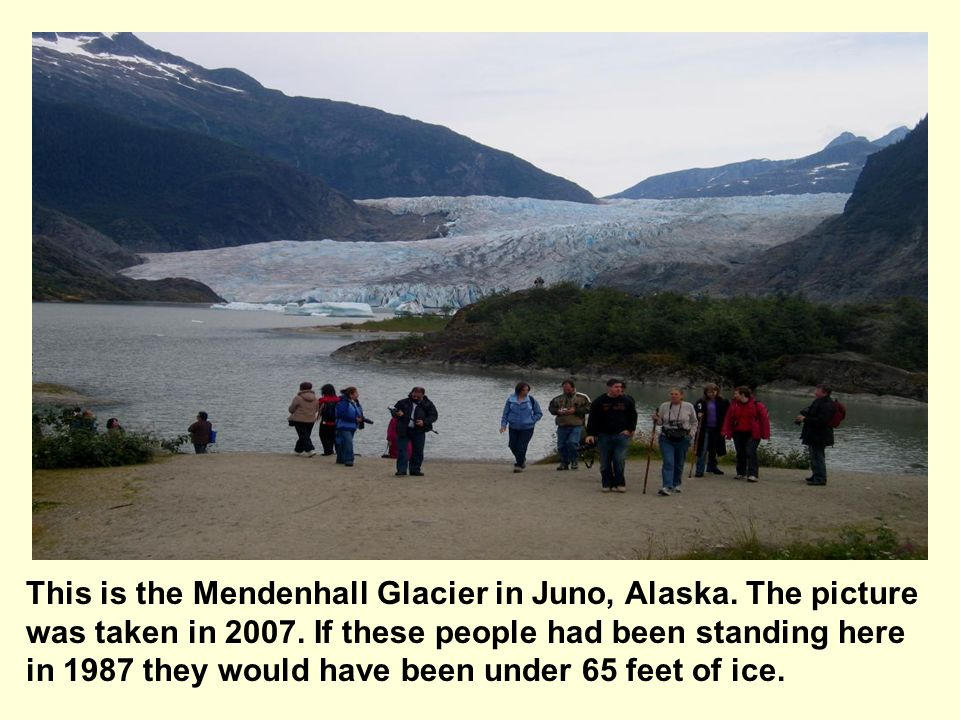 This is the Mendenhall Glacier in Juno, Alaska
