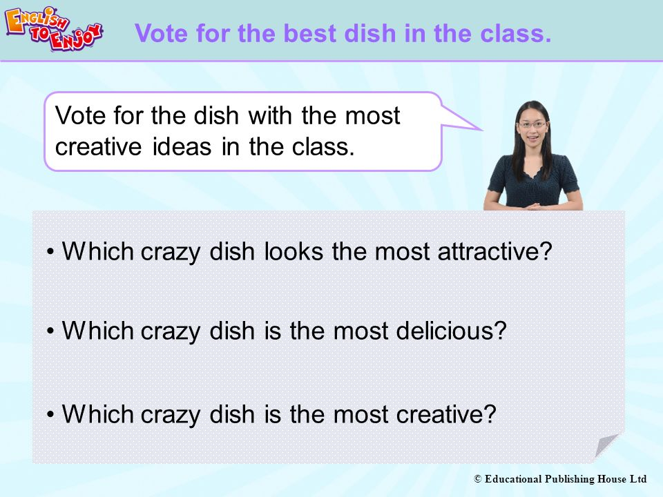 Vote for the best dish in the class.
