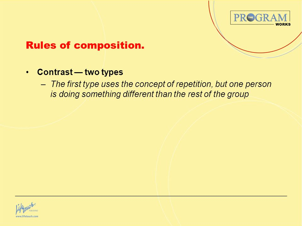 Rules of composition. Contrast — two types
