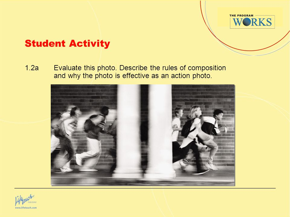 Student Activity 1.2a Evaluate this photo.