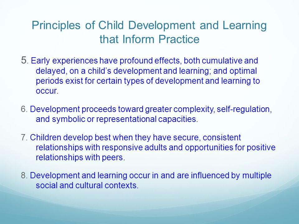 Principles of Child Development and Learning that Inform Practice