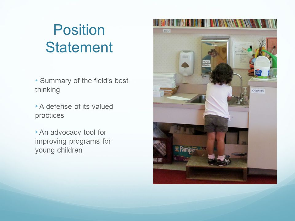 Position Statement Summary of the field's best thinking