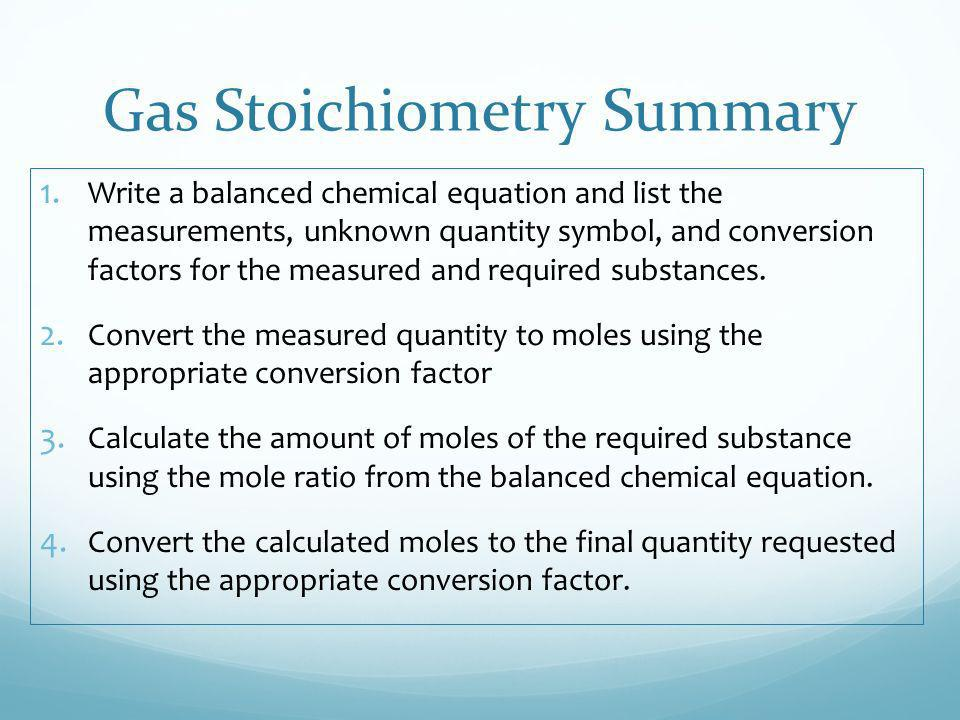 Gas Stoichiometry Summary