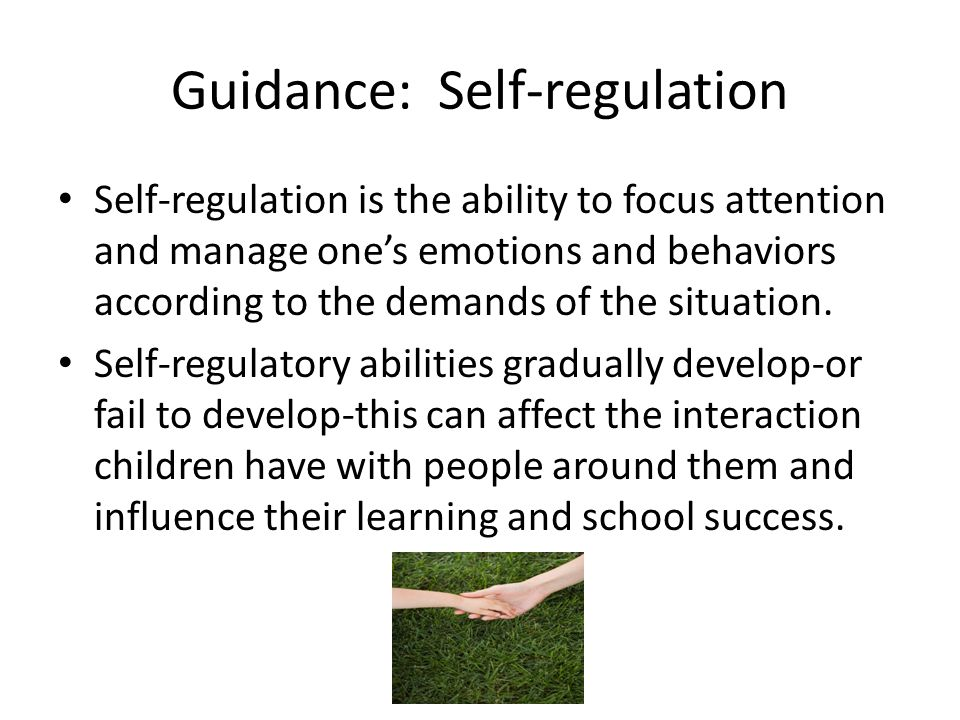 Guidance: Self-regulation