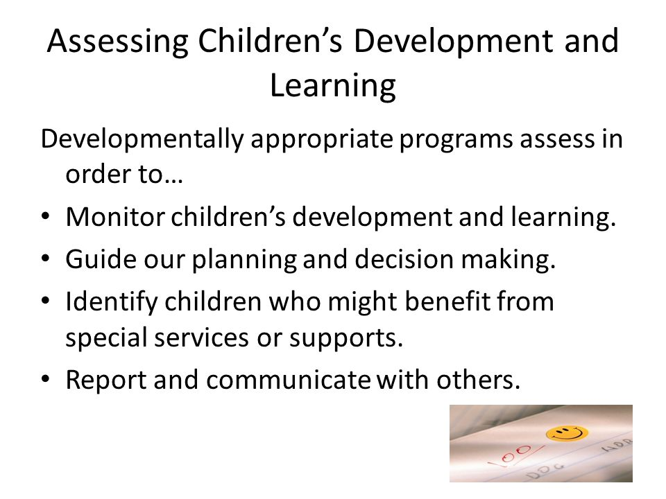 Assessing Children's Development and Learning
