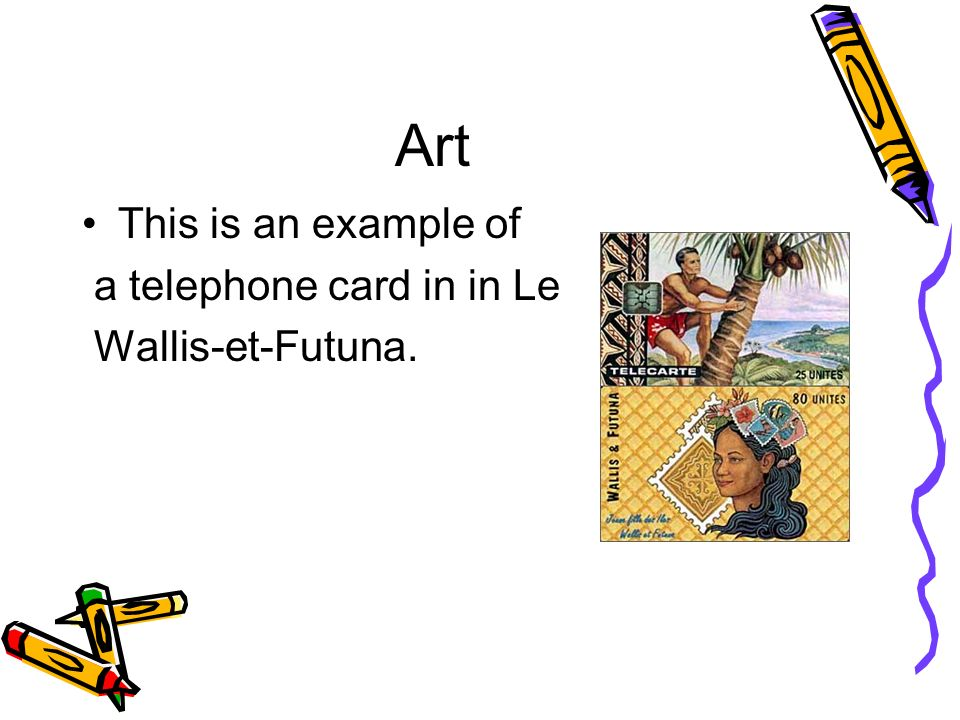 Art This is an example of a telephone card in in Le Wallis-et-Futuna.