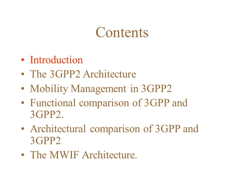 Contents Introduction The 3GPP2 Architecture