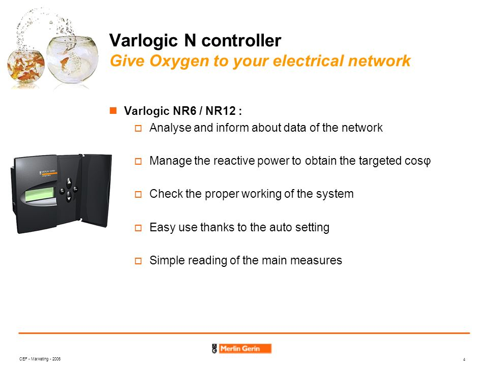 Varlogic N controller Give Oxygen to your electrical network