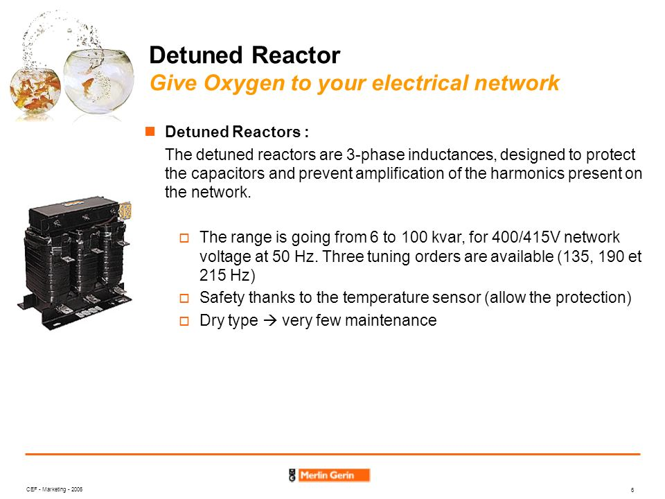 Detuned Reactor Give Oxygen to your electrical network