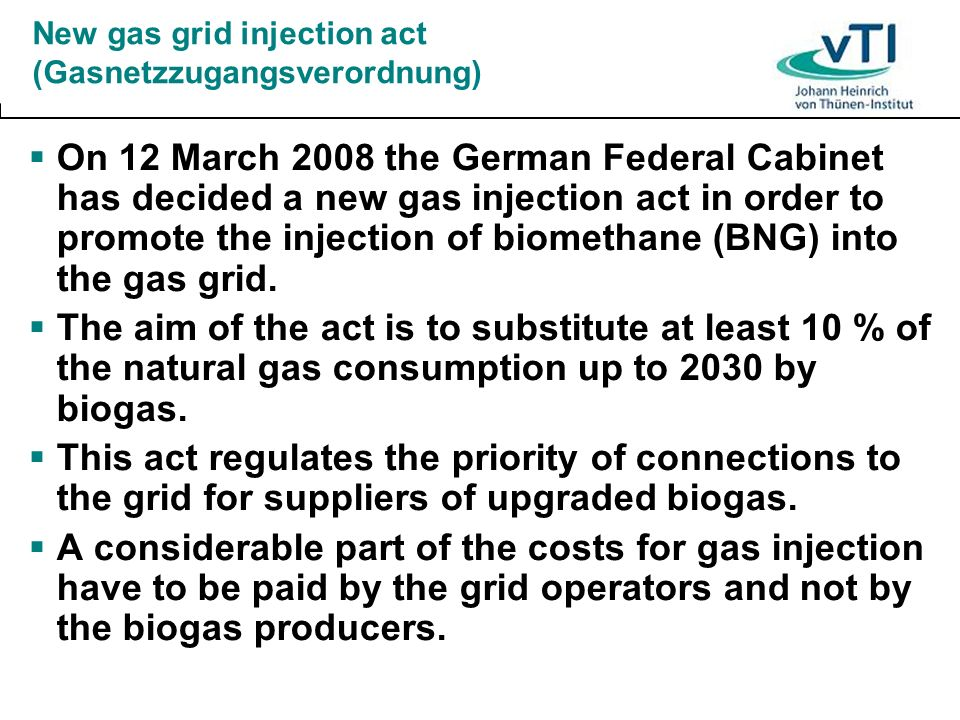 New gas grid injection act (Gasnetzzugangsverordnung)