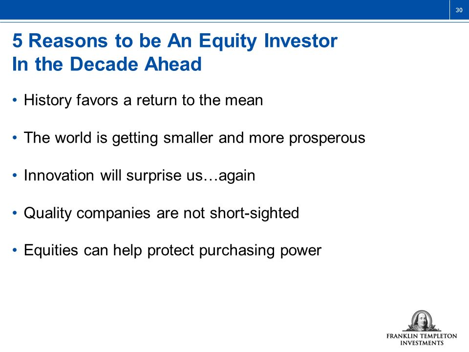 5 Reasons to be An Equity Investor In the Decade Ahead