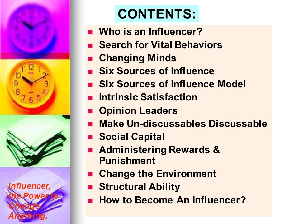 CONTENTS: Who is an Influencer Search for Vital Behaviors