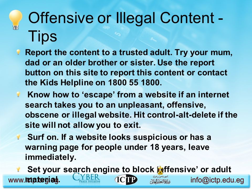 Offensive or Illegal Content - Tips