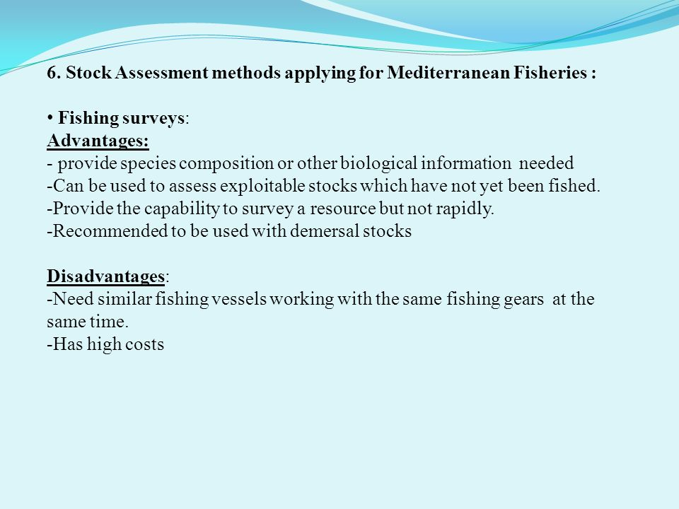 6. Stock Assessment methods applying for Mediterranean Fisheries :