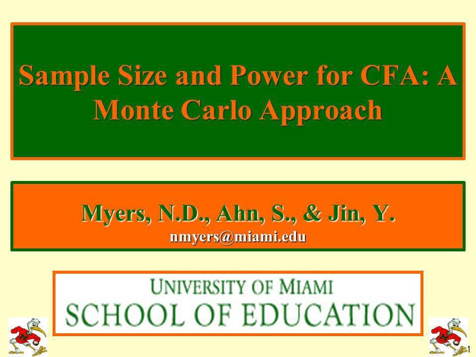 Sample Size and Power for CFA: A Monte Carlo Approach