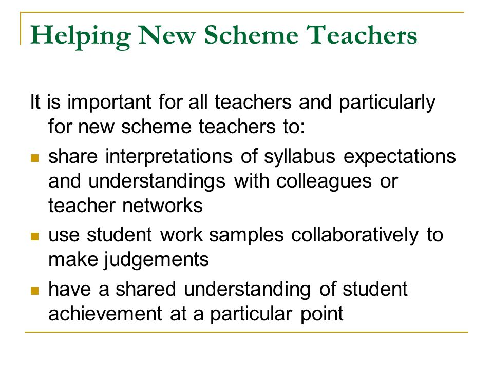 Helping New Scheme Teachers