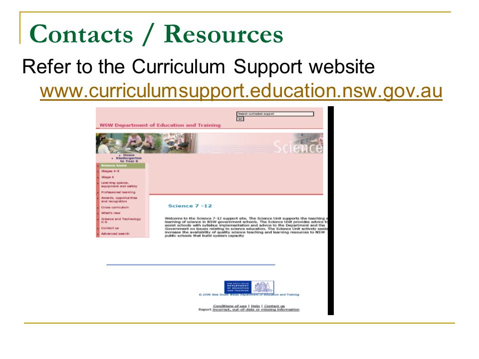 Contacts / Resources Refer to the Curriculum Support website