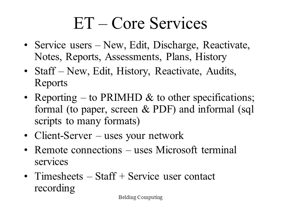 ET – Core Services Service users – New, Edit, Discharge, Reactivate, Notes, Reports, Assessments, Plans, History.