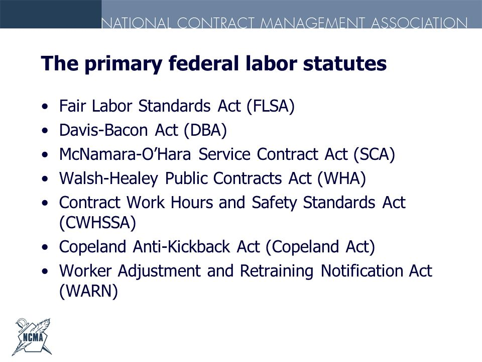 The primary federal labor statutes