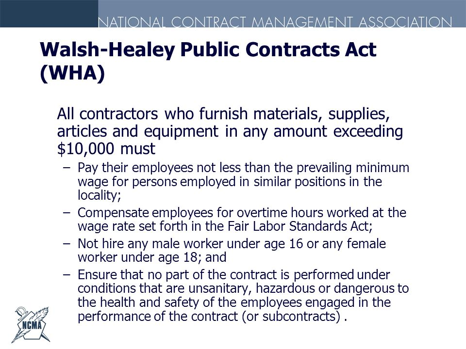 Walsh-Healey Public Contracts Act (WHA)