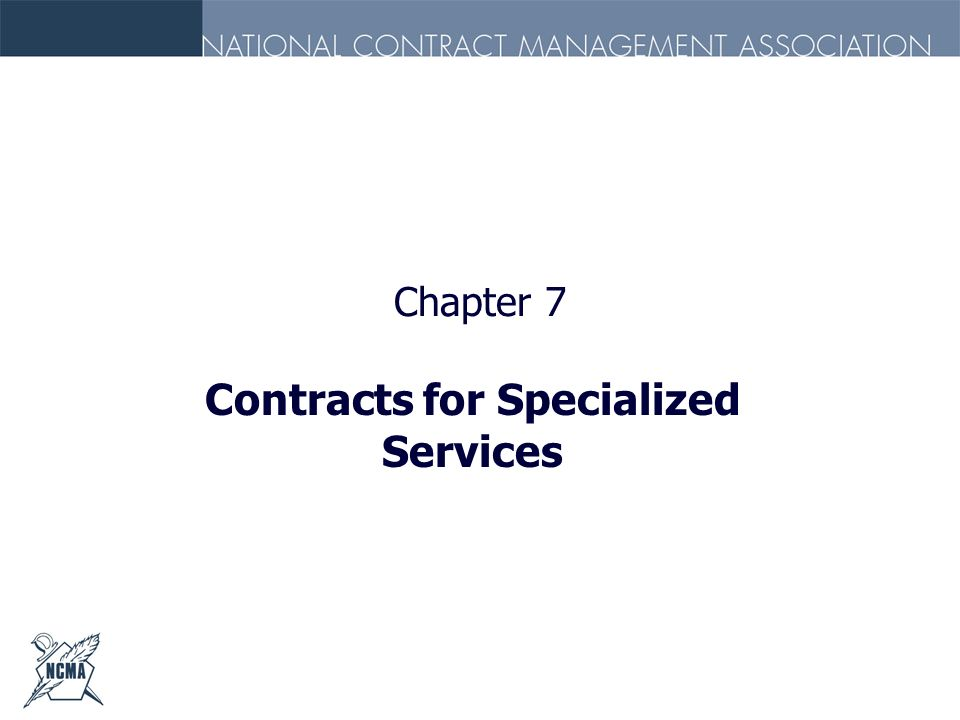 Contracts for Specialized Services