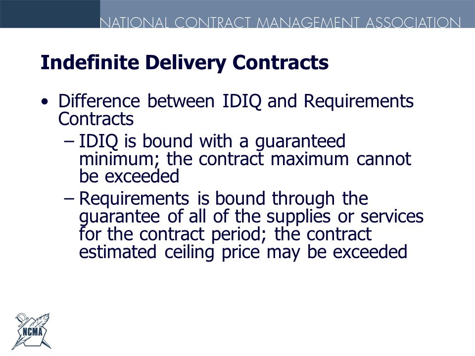 Indefinite Delivery Contracts