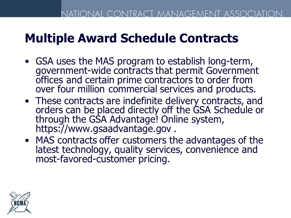 Multiple Award Schedule Contracts