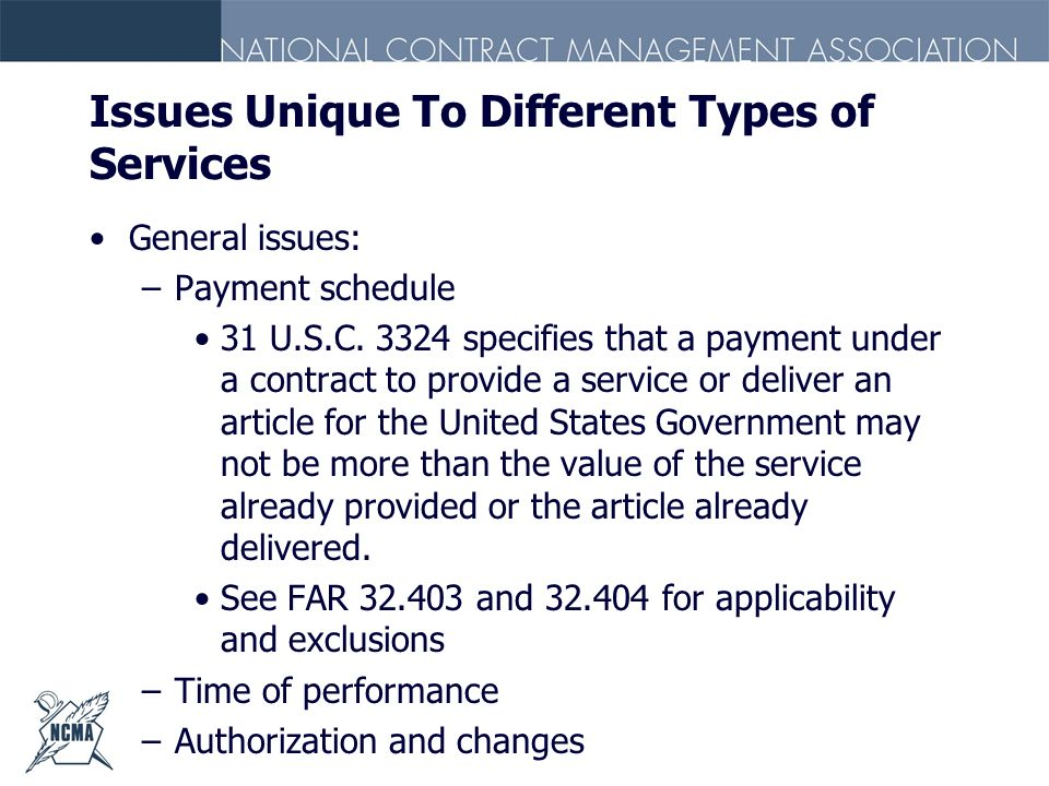 Issues Unique To Different Types of Services