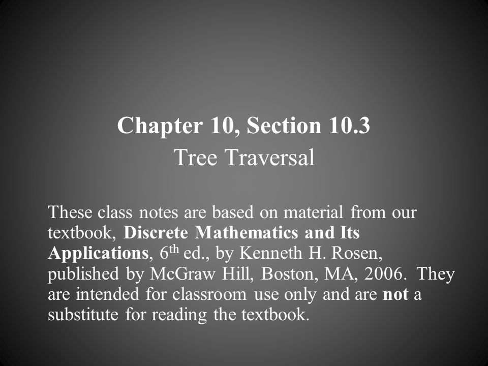 Chapter 10, Section 10.3 Tree Traversal