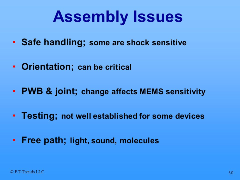Assembly Issues Safe handling; some are shock sensitive