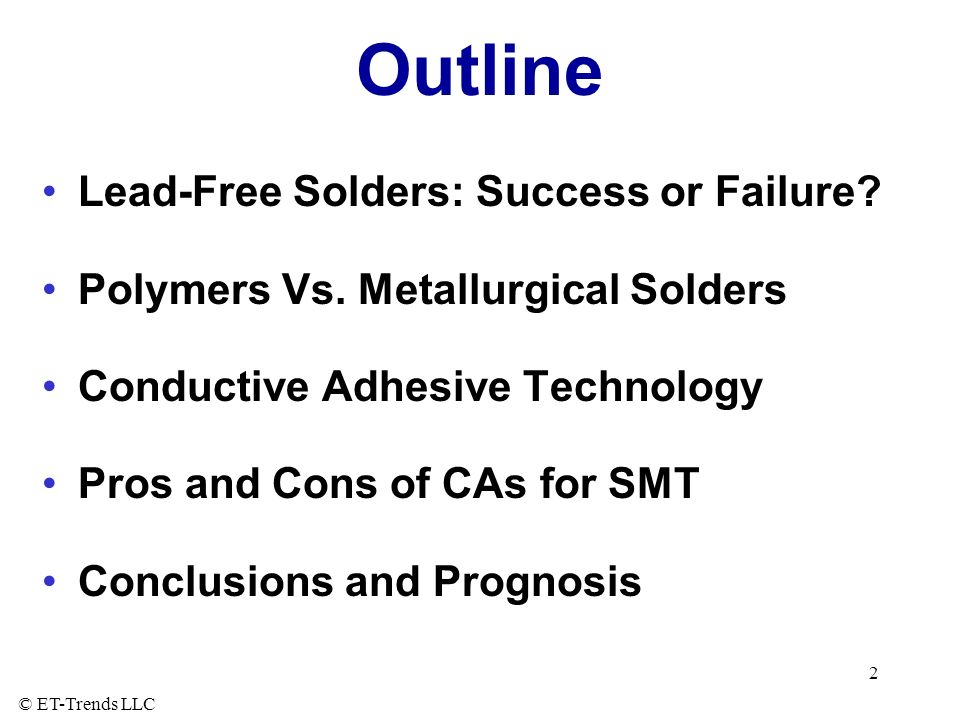 Outline Lead-Free Solders: Success or Failure