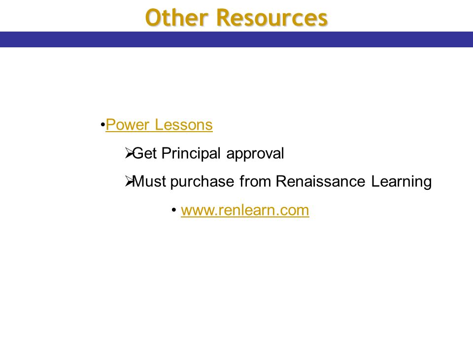 Other Resources Power Lessons Get Principal approval