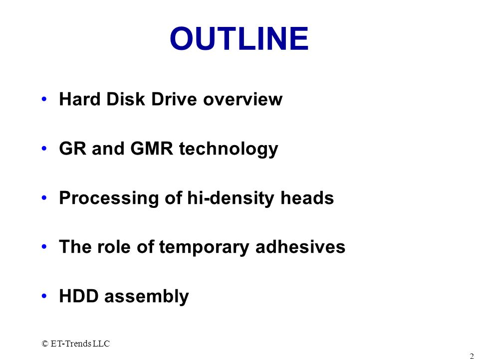 OUTLINE Hard Disk Drive overview GR and GMR technology