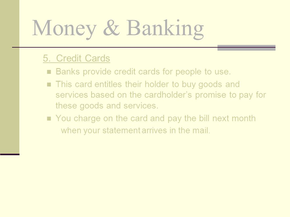 Money & Banking 5. Credit Cards