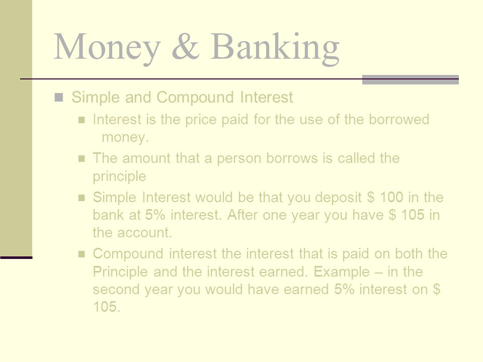 Money & Banking Simple and Compound Interest