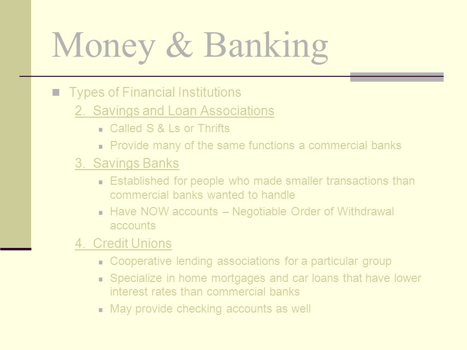 Money & Banking Types of Financial Institutions